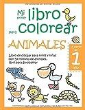 Mi primer libro para colorear ANIMALES — A...