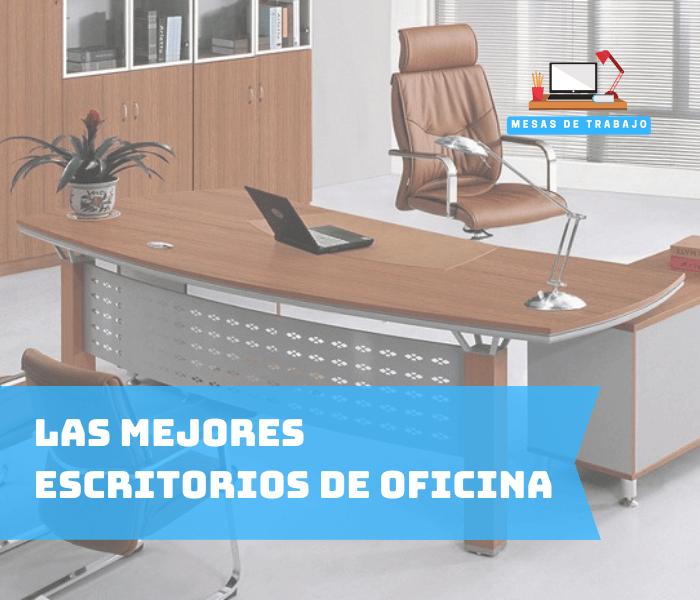 Los mejores escritorios de oficina