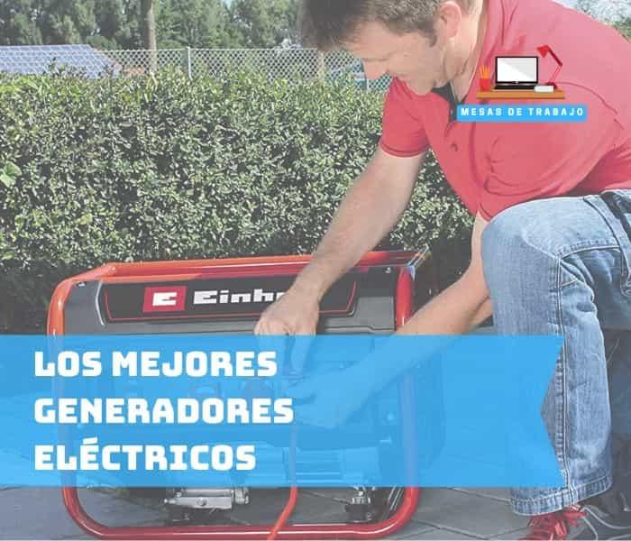 los mejores generadores electricos