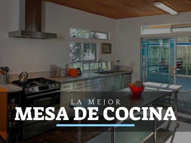 ⭐ Las Mejores Mesas de Trabajo de Cocina