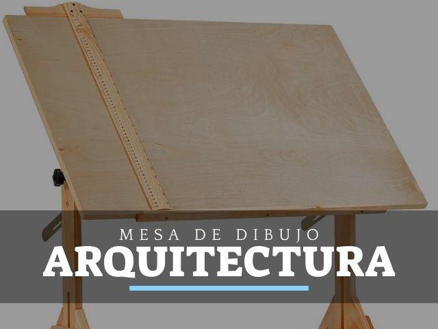 Mejores Mesas de Dibujo para arquitectura
