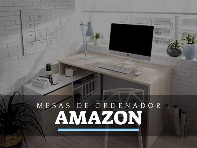 Mesas de Ordenador y PC en Amazon