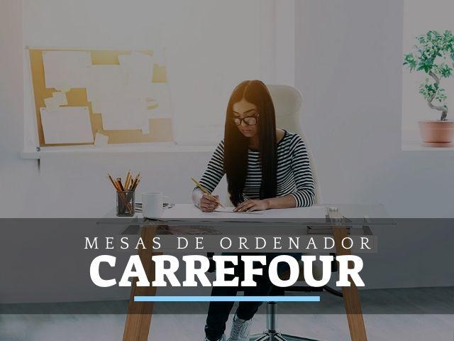 Mesas de Ordenador y PC en Carrefour