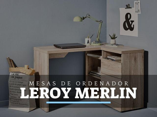 Mesas de Ordenador y PC en Leroy Merlín