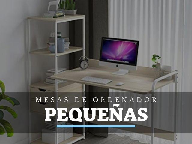 Mejores Mesas de Ordenador pequeñas