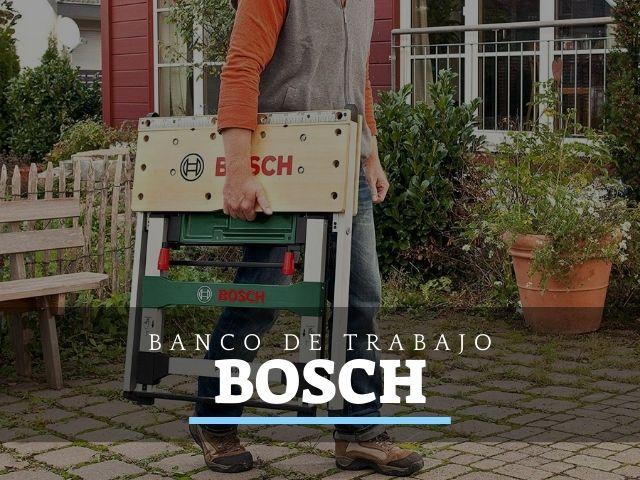 Bancos de trabajo Bosch: Opiniones y Ofertas