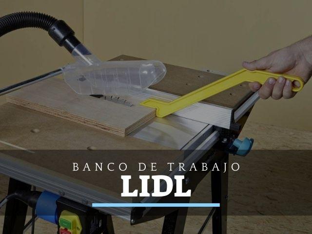 Bancos de Trabajo en Lidl