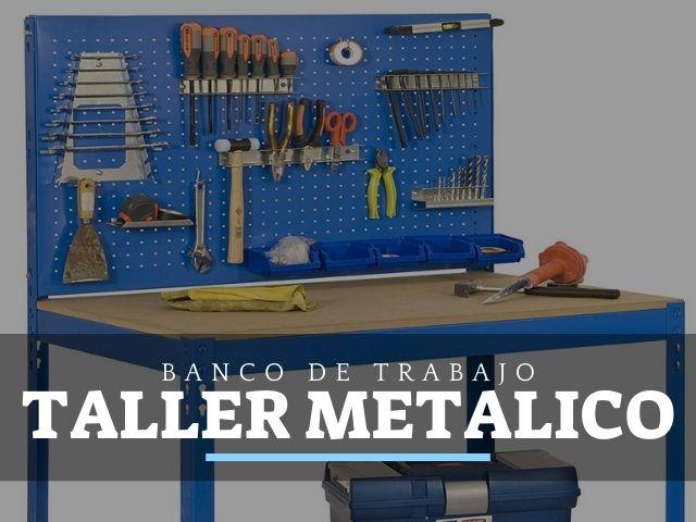 Los mejores Bancos de trabajo para taller metálico